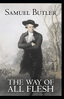The Way of All Flesh Annotated