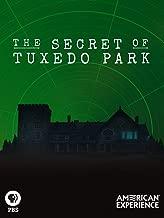 Best the secret of tuxedo park Reviews