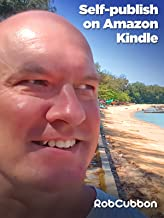 Self Publish and Sell a Kindle E-book on Amazon's KDP Select - From Word Document to Published Book in 10 Minutes!