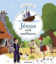 Jésus et la confiance (En chemin avec Jésus) (French Edition)