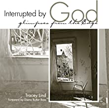 Interrupted by God: Glimpses from the Edge