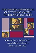 Sermon-Conferences of St. Thomas Aquinas on the Apostles' Creed: