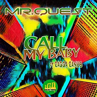 Call My Baby (feat. Ragga Ranks)