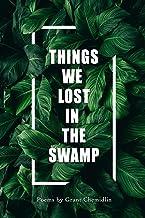Things We Lost In The Swamp