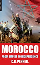 Morocco: From Empire to Independence (Short Histories)