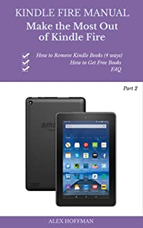 Kindle Fire Manual Part 2: Troubleshooting Guide: Make The Most Out Of Kindle Fire (Tips And Tricks) (English Edition)