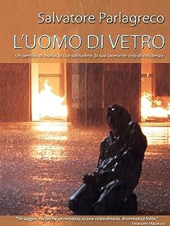 L'uomo di vetro (Italian Edition)