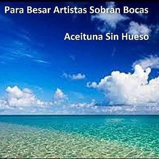 Para Besar Artistas Sobran Bocas