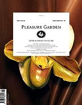 Pleasure Garden Magazine Volume 1 (Spring/Summer 2017)