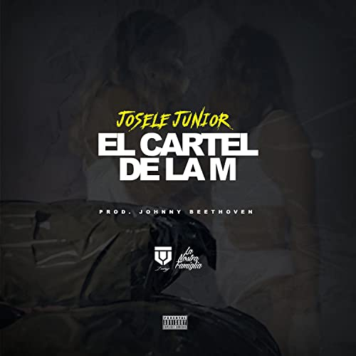 El Cartel de la M [Explicit] by Josele Junior featuring ...