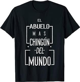 El Abuelo Mas Chingon Del Mundo chingon t shirts for men T-Shirt
