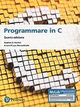 Scaricare Libri Programmare in C. Introduzione al linguaggio. Ediz. MyLab. Con espansione online PDF