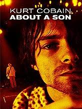 Nirvana - Kurt Cobain: About a Son