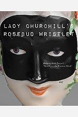 Lady Churchill's Rosebud Wristlet No. 42 Kindle Edition