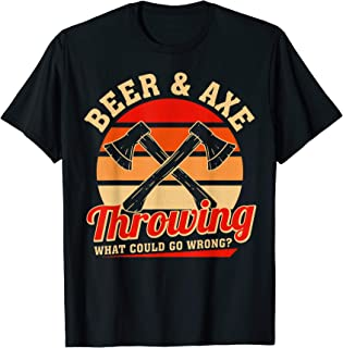 Axe Throwing Retro Beer & Axe Throwing What Could Go Wrong T-Shirt