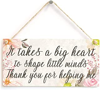 SZBOYU It Takes a Big Heart to Shape Little Minds Thank You for Helping me - Beautiful Sign with Flowery Design Thank You Gift Idea for Teachers & Helpers 10