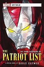Dark Avengers: The Patriot List: A Marvel: Untold Novel (Marvel Untold)