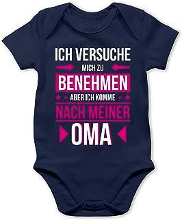 Shirtracer Ich versuche Mich zu benehmen Aber ich komme nach meiner Oma - Baby Body Kurzarm für Jungen und Mädchen