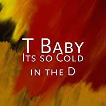Its so Cold in the D [Explicit]