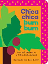 Chica chica bum bum (Chicka Chicka Boom Boom) (Chicka Chicka Book, A) (Spanish Edition)