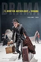 The Norton Anthology of Drama (Third Edition) (Vol. Volume 2)
