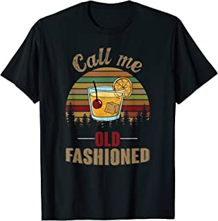 Retro Vintage Call me Old Fashioned Tequila Wine T-Shirt