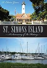 St. Simons Island: A Summary of Its History