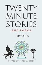 Twenty-Minute Stories and Poems Volume II (20-Minute Stories Book 2)