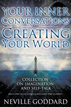 Neville Goddard: Your Inner Conversations Are Creating Your World (Paperback)