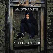 A Little Deeper
