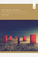 The Being Journey: A 30-Day Companion Guide to Being: A Journey Toward Presence and Authenticity Paperback