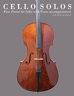 Cello Solos: Four Pieces for Cello with Piano accompaniment