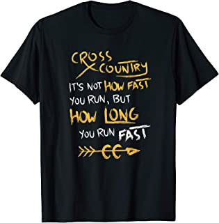 Funny Cross Country Quote Shirt CC Runner Gift Tshirt