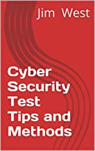 Cyber Security Test Tips and Methods