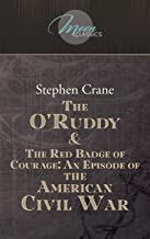 The O'Ruddy & The Red Badge of Courage: An Episode of the American Civil War