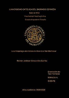 La antropología dramática en Hans Urs Von Balthasar (Spanish Edition)