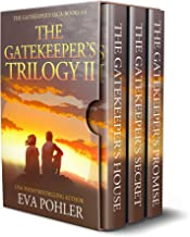 The Gatekeeper's Trilogy Two: Books 4-6 of The Gatekeeper's Saga (The Gatekeeper's Saga Box Set Collection Book 2)