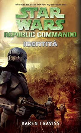 Star Wars - Republic Commando - Identità