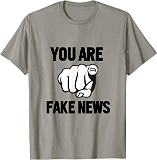 You Are Fake News - Mr President Elect Trump - 2017 Quote