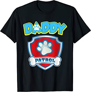 Funny Daddy Patrol T-Shirt - Dog Mom Gift T-Shirt T-Shirt