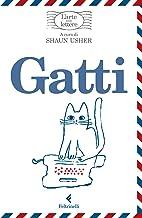 Gatti, l'arte delle lettere (Italian Edition)