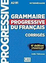 Grammaire Progressive Du Français. Niveau Intermédiaire. Corrigés - 4ª Édition (Progressive du français perfectionnement)