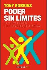 Poder sin límites: La nueva ciencia del desarrollo personal (Spanish Edition) Kindle Edition