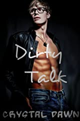 Dirty Talk (The Tulsa Pack Book 2) Kindle Edition