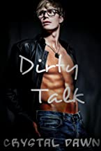 Dirty Talk (The Tulsa Pack Book 2)