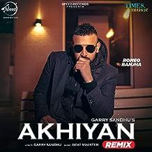 Akhiyan (Remix) - Single