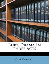 Ruby, Drama In Three Acts (Afrikaans Edition)