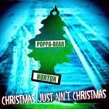 Christmas Just Ain't Christmas
