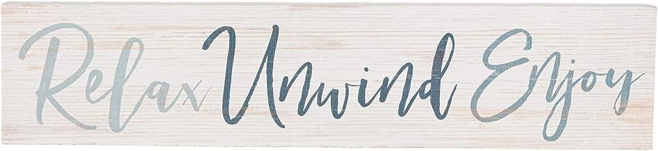 P. Graham Dunn Relax Unwind Enjoy Whitewash 12 x 2.5 Pine Wood Tabletop Stick Sign