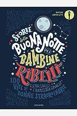 Storie della buonanotte per bambine ribelli. Paperback
